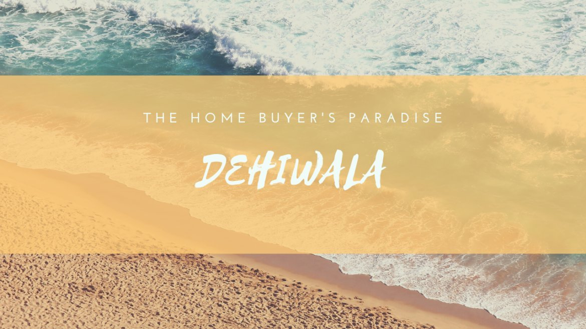 Has Dehiwala, Sri Lanka become the home buyer's paradise in 2020?